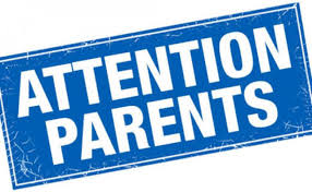 Attention Parents;