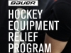 Bauer Hockey Equipment Relief Program
