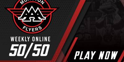 """Moncton """"AAA"""" Flyers 50/50 electronic fundraiser is..."""